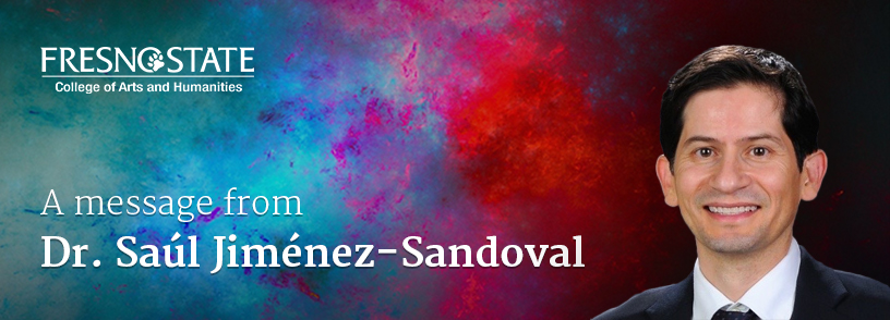 A Message from Dr. Saúl Jiménez-Sandoval