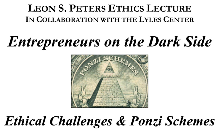 "Flyer for Ethics Lecture ""Entrepreneurs on the Dark Side"""