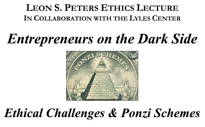 "Flyer for Ethics Lecture ""Entrepreneurs on the Dark Side"""