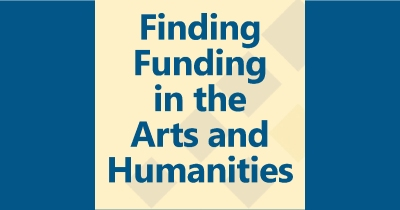 Finding Funding in the Arts and Humanities