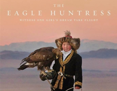 """Poster for """"The Eagle Huntress"""" film"""