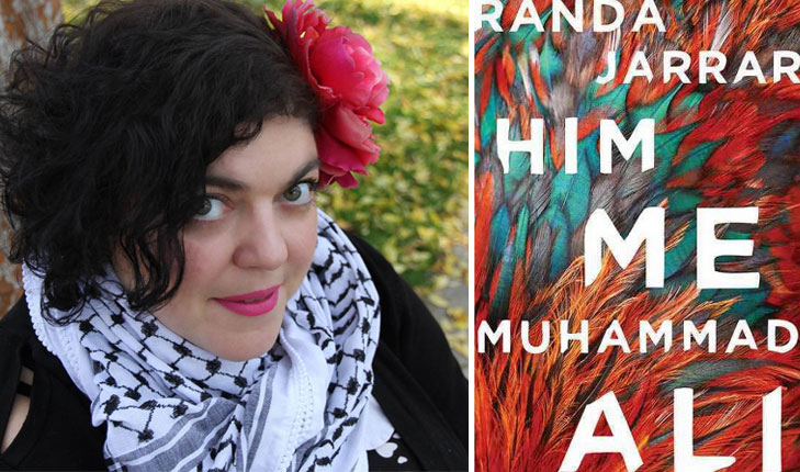 "Randa Jarrar's book ""Him, Me, Muhammad Ali wins American Book Award"