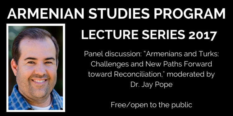 Panel discussion: Armenians and Turks: Challenges and New Paths Forward Toward Reconciliation