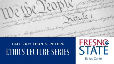 Fall 2017 Leon S. Peters Ethics Lecture Series