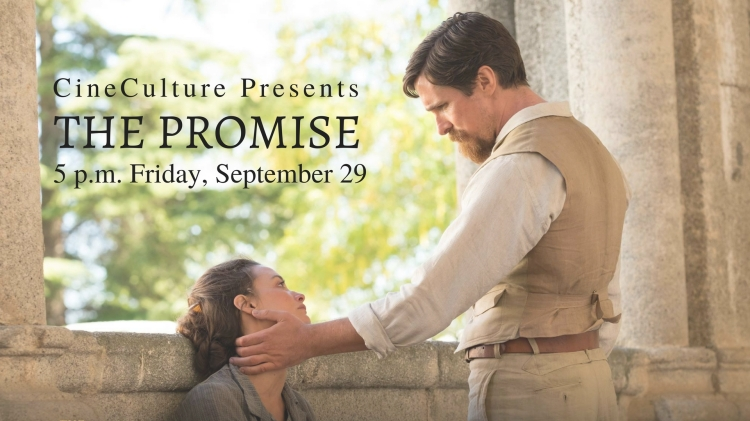 "CineCulture presents ""The Promise"""