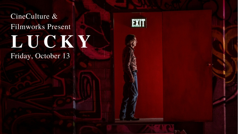 CineCulture & Filmworks Present Lucky Oct. 13