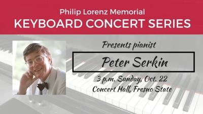 The Philip Lorenz Memorial Keyboard Concert Series presents pianist Peter Serkin.