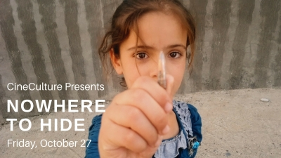 """CineCulture Presents """"Nowhere to Hide"""" Friday, October 27"""