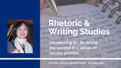 Dr. Bo Wang, Rhetoric & Writing Studies