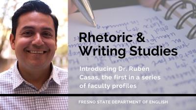 Profile on Rubén Casas with Rhetoric & Writing Studies