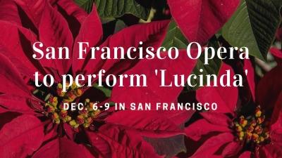 San Francisco Opera to perform 'Lucinda'