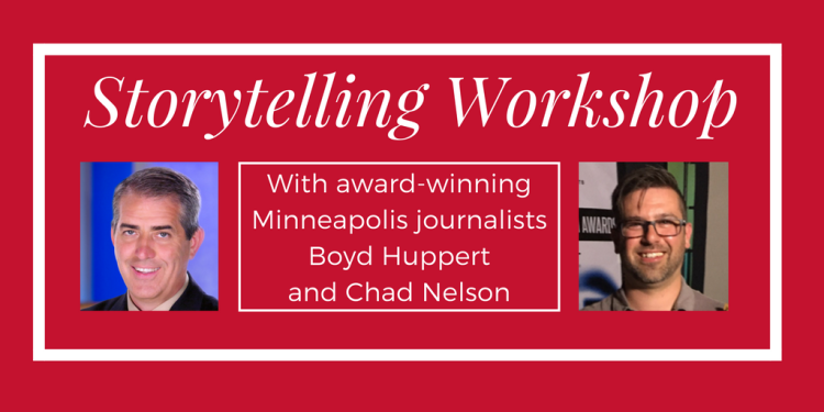 Storytelling Workshop with Boyd Huppert and Chad Nelson