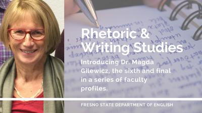 Dr. Magda Gilewics, Rhetoric & Writing Studies