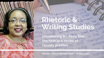 Dr. Reva Sias, Rhetoric & Writing Studies