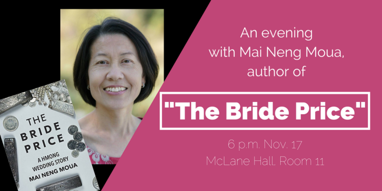 "Author Mai Neng Moua will discuss her book ""The Bride Price"""
