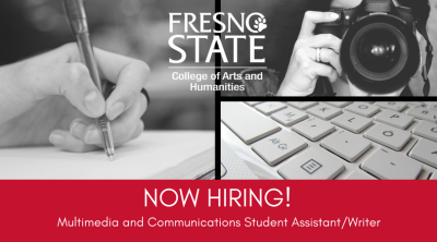 Now hiring for a multimedia and communications student assistant/writer