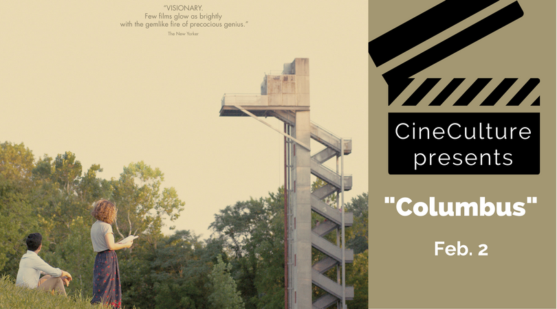 "CineCulture presents ""Columbus"" on Feb. 2"