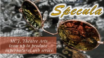 MCJ, Theatre Arts team up to produce supernatural web series