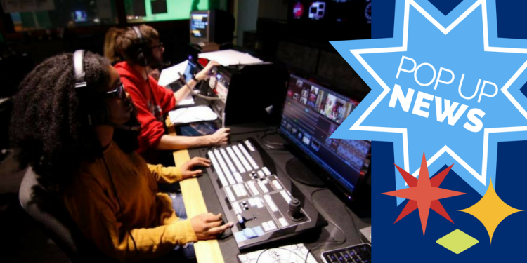 MCJ STUDENTS WILL PRODUCE A POP UP NEWS BROADCAST