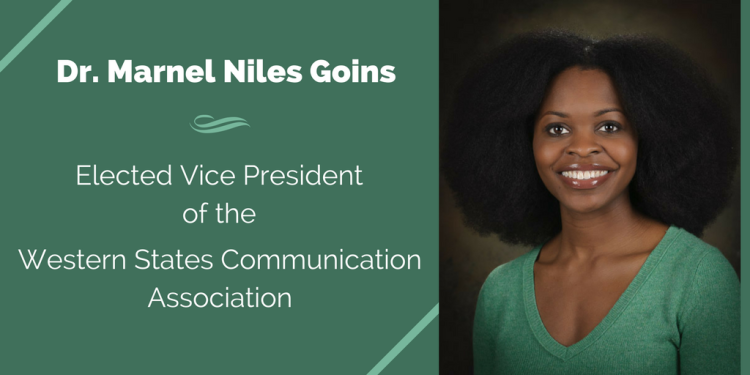 Dr. Marnel Niles Goins elected Vice President of the Western States Communication Association