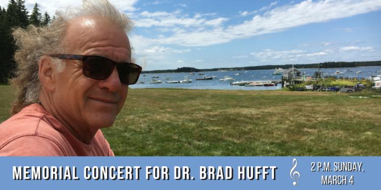 Memorial Concert for Dr. Brad Hufft