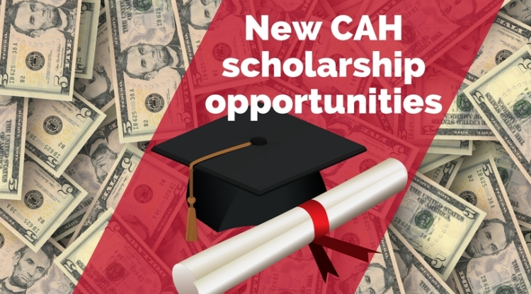 New CAH scholarship opportunities