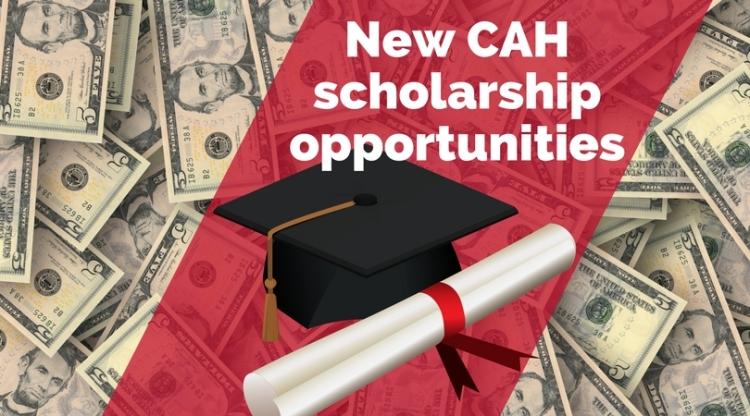 New CAH scholarship opportunities