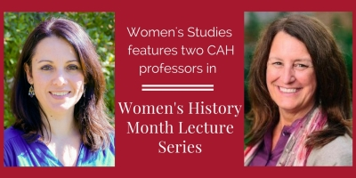 Women's Studies features two CAH professors in Women's History Month Lecture Series
