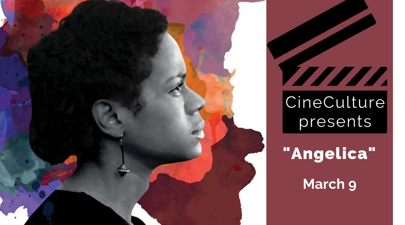 """CineCulture presents """"Angelica"""" March 9"""
