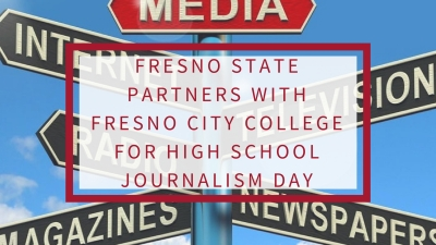 Fresno State partners with Fresno City College for High School Journalism Day