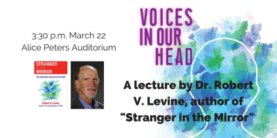 "Dr. Robert V. Levine will give lecture on ""Voices in Our Head"""
