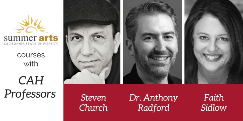 Three Arts and Humanities professors will teach Summer Arts courses: Steven Church, Anthony Radford and Faith Sidlow