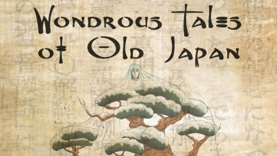 "Theatre for Young Audiences presents ""Wondrous Tales of Old Japan"""