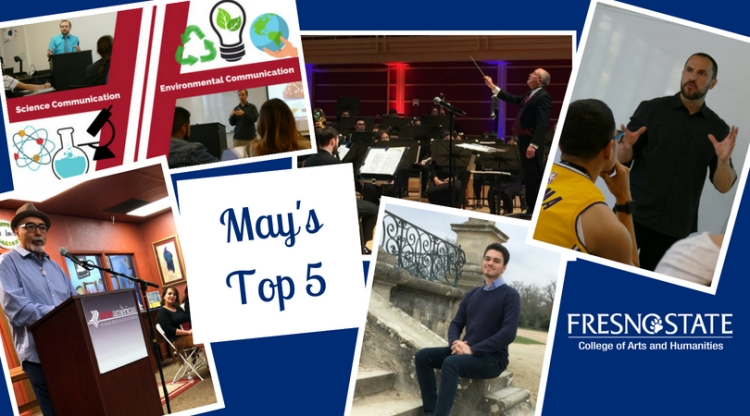 May's Top 5 Fresno State College of Arts and Humanities