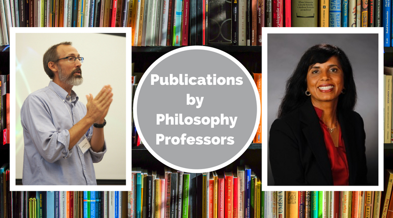 Publications by Philosophy Professors Dr. Andrew Fiala and Dr. Veena R. Howard