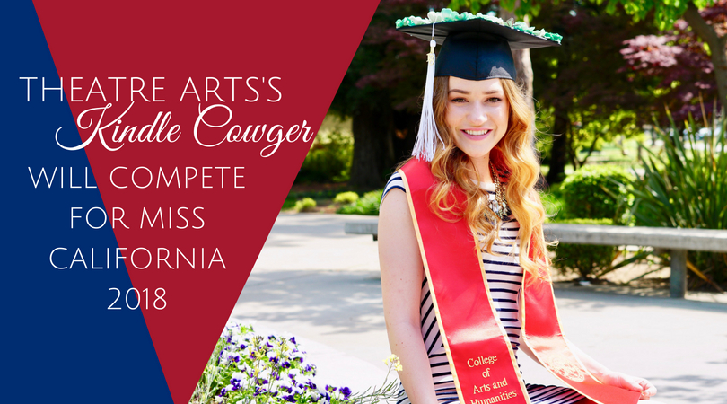 Theatre Arts's Kindle Cowger will compete for Miss California 2018