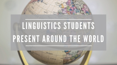 Linguistics Students present around the world