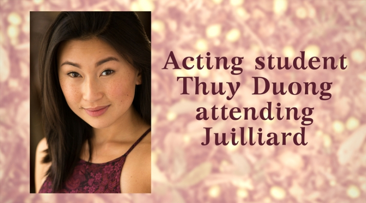 Acting student Thuy Duong attending Juilliard