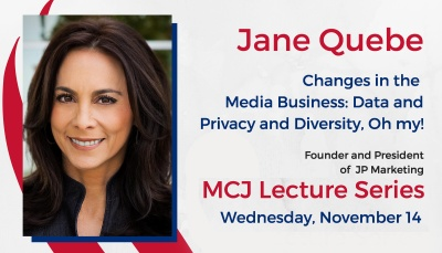 Jane Quebe - Changes in the Media Business: Data and Privacy and Diversity, Oh my!