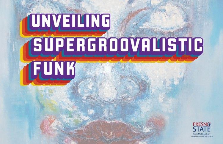 Unveiling Supergroovalistic Funk