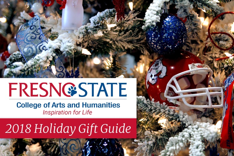 College of Arts and Humanities 2018 Holiday Gift Guide