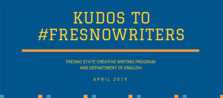 Kudos to #FresnoWriters - April 2019