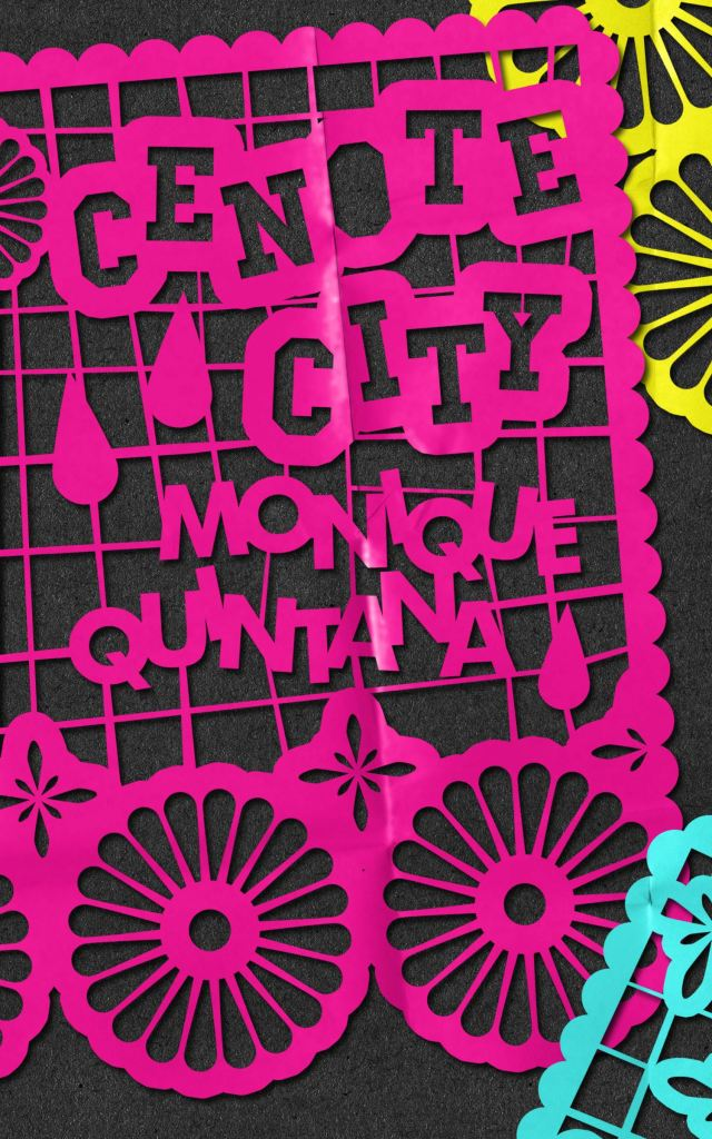 "Book cover of ""Cenote City"" by Monique Quintana"