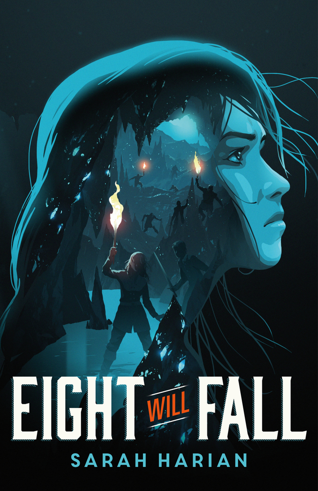 "Book cover of ""Eight Will Fall"" by Sarah Harian"