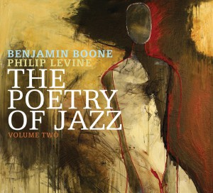 "Album cover of ""The Poetry of Jazz"" volume two by Philip Levine and Benjamin Boone"