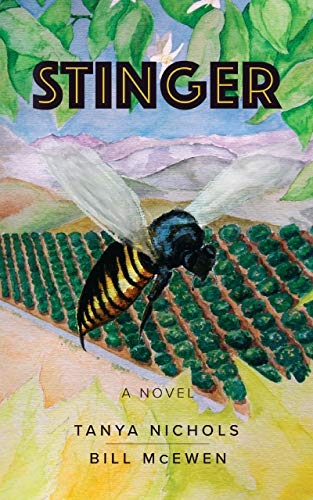 "Book cover for ""Stinger"" by Tanya Nichols and Bill McEwen"