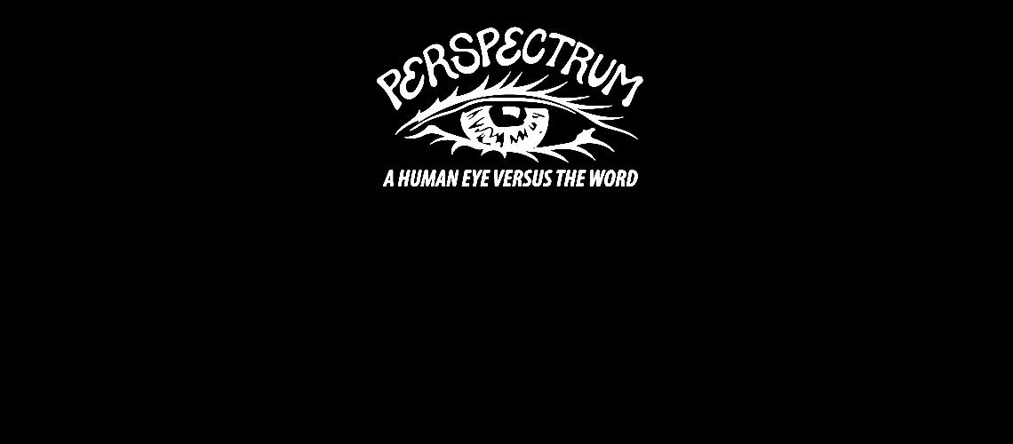 Perspectrum - A human eye versus the word
