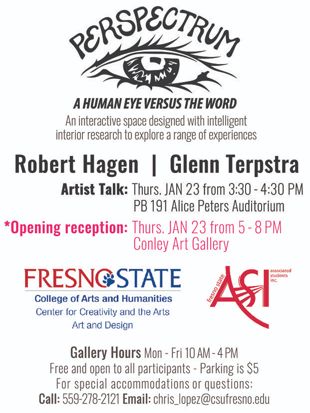 Event Flyer: Perspectrum - A Human Eye Versus the Word. An interactive space designed with intelligent interior research to explore a range of experiences. With Artists Robert Hagen and Glenn Terpstra