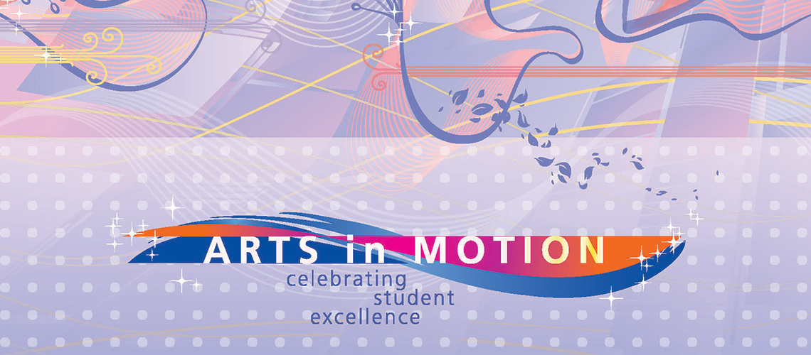 2020 Arts in Motion | Celebrating Student Excellence