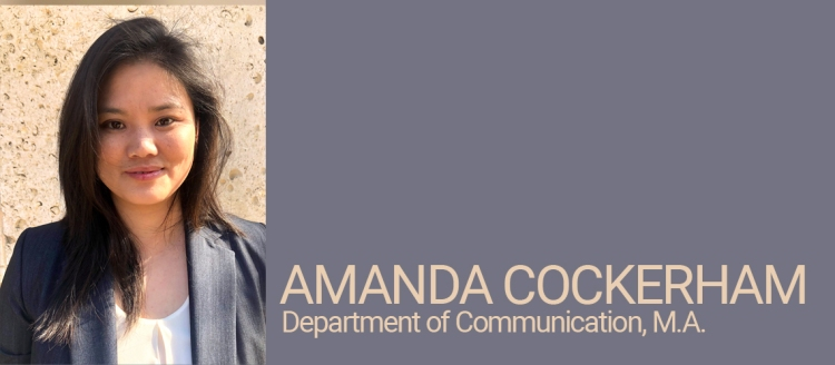 Amanda Cockerham, Department of Communication, M.A. Student of Distinction